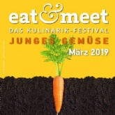 KULINARIK FESTIVAL EAT&MEET 2019: JUNGES GEMÜSE, WERMUT & BOWLS IN THE CITY